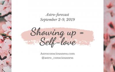 Showing Up = Self-love (September 2-9)