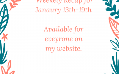 Weekly Recap of January 13-19