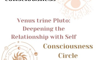 Venus trine Pluto: Deepening the Relationship with Self