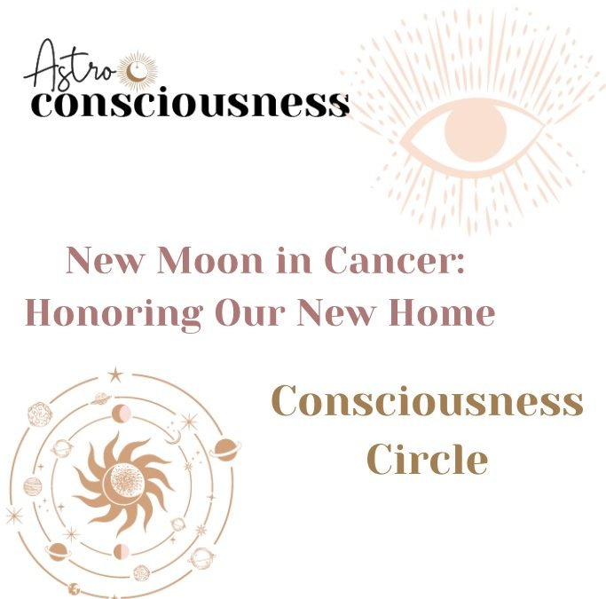 New Moon in Cancer 2021: Honoring Our New Home