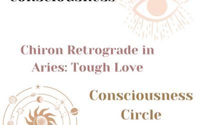 Chiron Retrograde in Aries: Tough Love