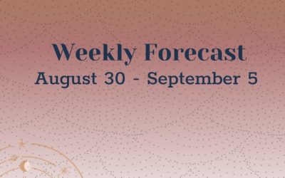 Weekly Forecast: August 30 – September 5