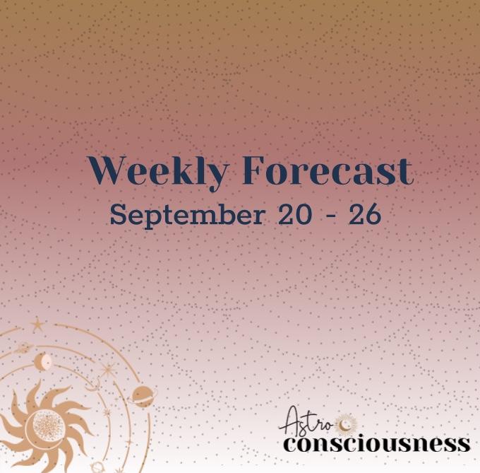 Weekly Forecast: September 20 – 26